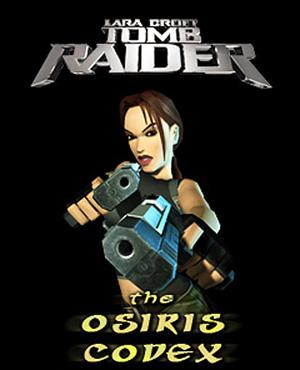 古墓丽影:奥西里斯法典 Tomb Raider - The Osiris Codex